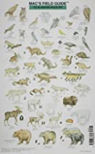 Mac's Field Guide to Alaskan Wildlife…