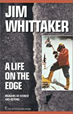 A Life on the Edge: Memoirs of Everest and…