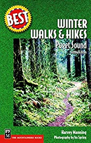 Winter Walks and Hikes: Puget Sound (Best…