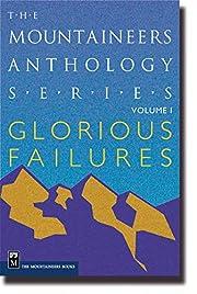 Glorious Failures (Mountaineers Anthology…