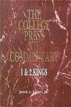 1 & 2 Kings by Jesse C. Long