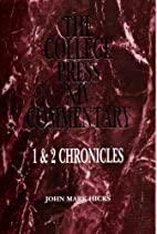 1 & 2 Chronicles by John Mark Hicks