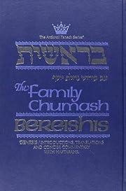 The Family Chumash: Bereishis-Genesis:…