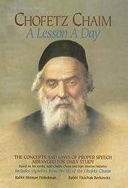 Chofetz Chaim: A Lesson a Day: The Concepts…