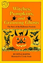 Witches, Pumpkins, and Grinning Ghosts: The…