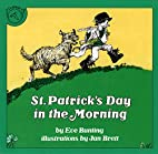 St. Patrick's Day in the Morning by Eve…
