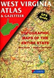 West Virginia atlas & gazetteer : topographic maps of the entire state : backroads, outdoor recreation / Delorme Mapping Company