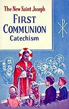 Saint Joseph first communion catechism by…