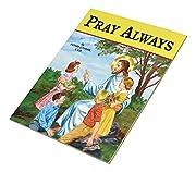 Pray Always av Lawrence Lovasik