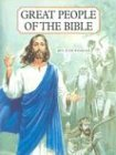 Great People of the Bible: Living Portraits…