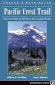 Pacific Crest Trail: Oregon and Washington…