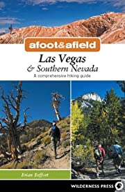 Afoot and Afield: Las Vegas and Southern…