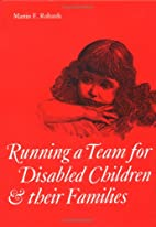 Running a Team for Disabled Children and…