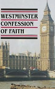 Westminster Confession of Faith av Alexander…