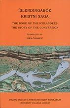 Islendingabok, Kristnisaga: The Book of the…
