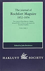 The Journal of Rochfort Maguire, 1852-1854:…
