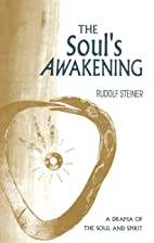 Souls Awakening: A Drama of the Soul and…