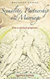 Sexuality, Partnership and Marriage: From a Spiritual Perspective, Gadeke, Wolfgang