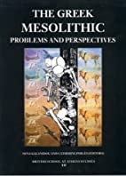 The Greek mesolithic : problems and…