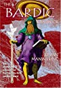 The Bardic Handbook: The Complete Manual for the Twenty-First Century Bard - Kevan Manwaring