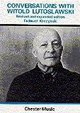 Conversations with Witold Lutoslawski / by Tadeusz Kaczyński ; translated from the Polish by Yolanta May