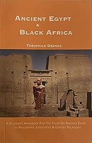 Ancient Egypt and Black Africa – tekijä:…