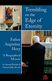 Trembling on the Edge of Eternity: Father…