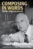 Composing in words / William Alwyn & Andrew Palmer