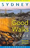 Sydney good walks guide / Joan Lawrence