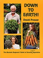 Down to Earth!: The Absolute Beginner's…