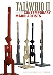 Taiawhio II: Contemporary Maori Artists de…