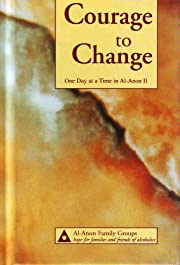 Courage to change : one day at a time in…
