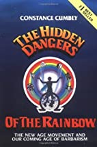 Hidden Dangers of the Rainbow by Constance…