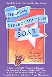 Helping Gifted Children Soar: A Practical…