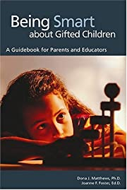 Being Smart about Gifted Children: A…