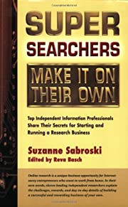 Super Searchers Make It On Their Own: Top…