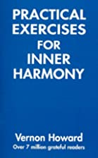 Practical Exercises for Inner Harmony by…