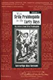 With Śrīla Prabhupāda in the early days : a memoir / Satsvarūpa dāsa Goswami