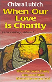 When Our Love Is Charity (Spiritual…