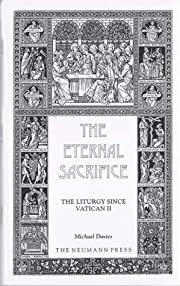 The Eternal Sacrifice av Michael Davies