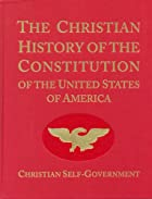 The Christian History of the Constitution of…