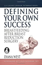 Defining your Own Success: Breastfeeding…