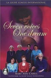 Seven Voices, One Dream – tekijä: Mary…