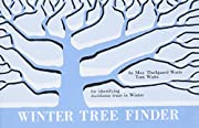 Winter Tree Finder: A Manual for Identifying…