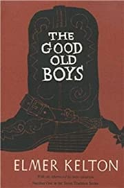 The Good Old Boys (Texas Tradition Series)…