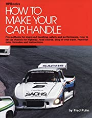 How to Make Your Car Handle von Fred Puhn