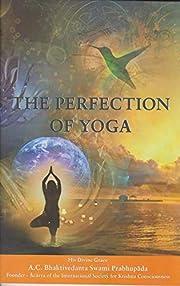 The Perfection of Yoga de A. C.…