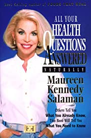 All Your Health Questions Answered Naturally…