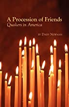 A Procession of Friends by Daisy Newman