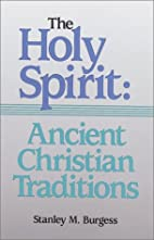 The Holy Spirit: Ancient Christian…